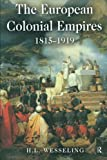 The European Colonial Empires: 1815-1919 (Studies In Modern History)