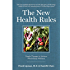 The New Health Rules: Simple Changes to Achieve Whole-Body Wellness