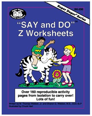 Say and Do Z Worksheets: Over 160 reproducible activity pages from isolation to carryover! Lots of fun! with Printable CD-ROM (Super Duper® Series) by M.S. Sharon G. Webber (1999-05-03)