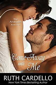 Come Away With Me (The Andrades) by [Cardello, Ruth]