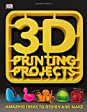 #7: 3D Printing Projects