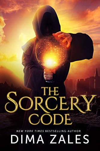 The Sorcery Code (The Sorcery Code: Volume 1) (English Edition) par Dima Zales