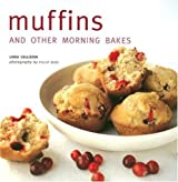 Muffins: And Other Morning Bakes by Linda Collister (2006-02-04)