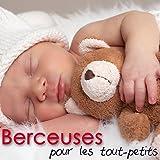 Berceuses pour les tout-petits - Musique douce et relaxante pour dormir bebe et faire...