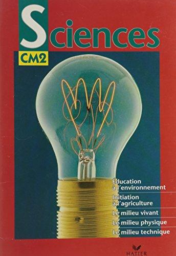 Sciences CM2 (cameroun) par (Reliure inconnue - Jul 23, 1998)