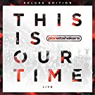 CD & DVD This Is Our Time (Deluxe Edition)