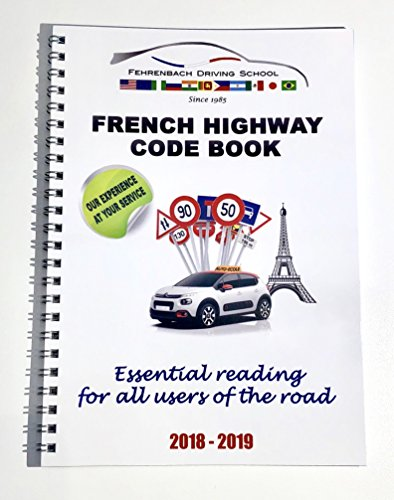 THE FRENCH HIGWAY CODE BOOK (2018 - 2019)