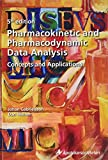 Pharmacokinetic and Pharmacodynamic Data Analysis: Concepts and Applications, Fifth Edition