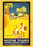 'Motor Tours In Algeria, Tunisia & Morocco' - Wonderful A4 Glossy Art Print Taken From A Rare Vintage Travel Poster