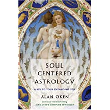 Soul-Centered Astrology: A Key to Your Expanding Self