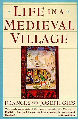 Life in a Medieval Village by Frances Gies (1990-12-05)
