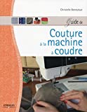 Guide de couture à la machine à coudre (French Edition)