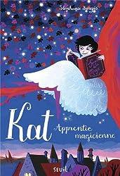 Kat, apprentie magicienne, Tome 1 :