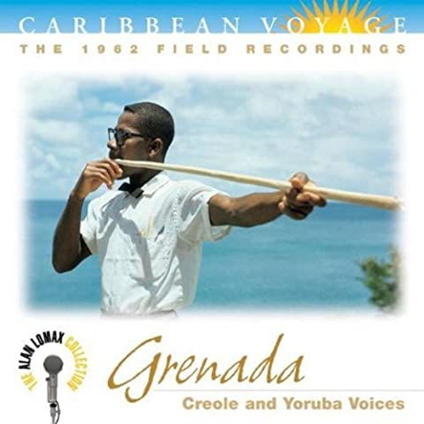 Grenada : Creole And Yoruba Voices - The 1962 Field Recordings [Import anglais]