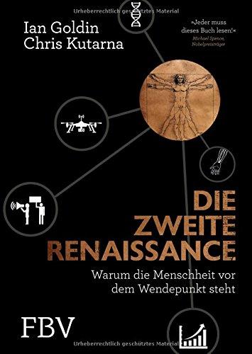 Buchseite und Rezensionen zu 'Die zweite Renaissance: Warum die Menschheit vor dem Wendepunkt steht' von Ian Goldin