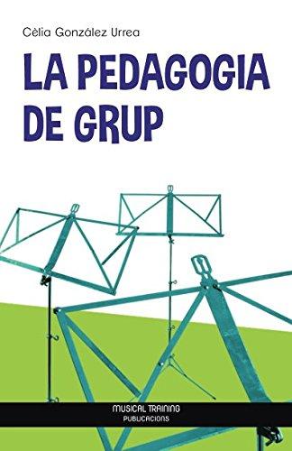 La Pedagogia de grup por Cèlia González Urrea