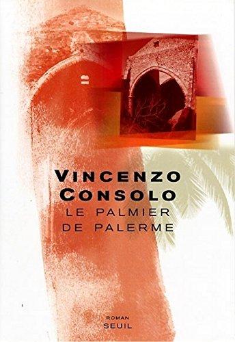 Le Palmier de Palerme par Vincenzo Consolo