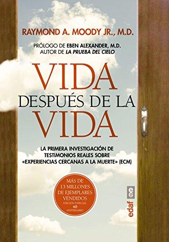 VIDA DESPUÉS DE LA VIDA. EDICIÓN ESPECIAL 40 ANIVERSARIO (Nueva Era) por M.D Raymond A. Moody Jr