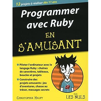 Programmer en s'amusant avec Ruby pour les Nuls (MEGAPOCHE NULS)