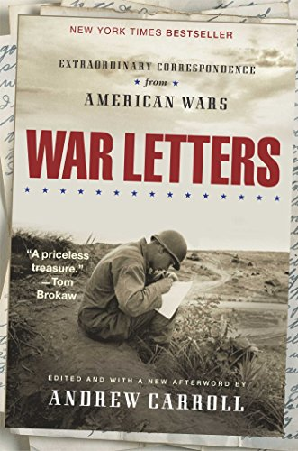 War Letters: Extraordinary Correspondence from American Wars (English Edition) eBook: Andrew Carroll: Amazon.es: Tienda Kindle