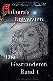 Adhara's Universum: Die Gestrandeten Band 1
