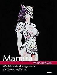 Manara Werkausgabe, Bd. 8: Die Reise des Giuseppe Bergmann - Ein Traum.... vielleicht...