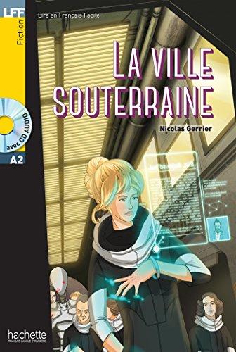 La Ville Souterraine ( +CD) (LFF (Lire en français facile)) por Gerrier