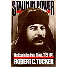 Stalin in Power: The Revolution from Above, 1928-1941: The Revolution from Above, 1929-41