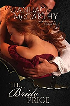 The Bride Price: An Irish Novella by [McCarthy, Candace]