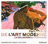 Icônes de l'Art moderne - La collection Chtchoukine