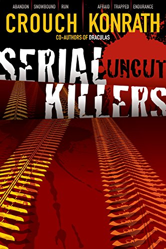 Serial Killers Uncut (English Edition) (Killer-fiction Serial)