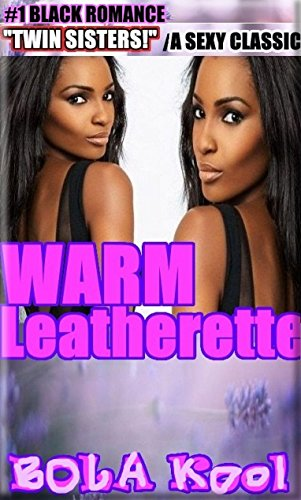 warm-leatherette-a-novel-by-bola-kool-jet-set-romance-billionaire-african-american-murder-mystery-lo