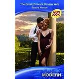 The Greek Prince's Chosen Wife (Mills & Boon Modern) by Sandra Marton (2007-08-01)
