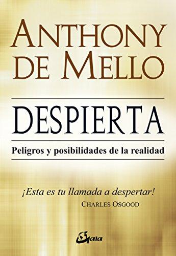 Despierta (Espiritualidad) por Anthony (India, 1931-1987) De Mello S.J.