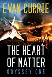 The Heart of Matter (Odyssey One Book 2) by Evan Currie