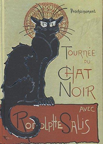 Steinlen Tournee Du Chat Noir (Foiled Journal) (Flame Tree Notebooks)