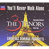 Youll Never Walk Alone by The 3 Tenors (1998-07-14)