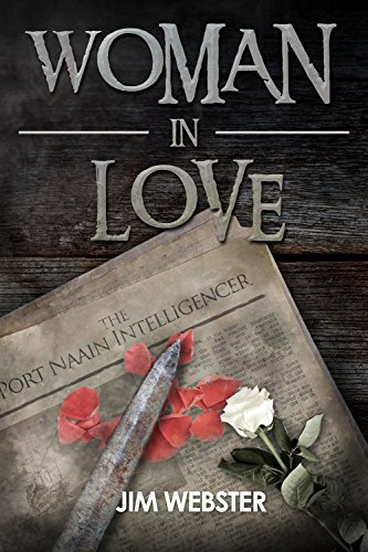 Woman in Love (The Port Naain Intelligence) by [Webster, Jim]