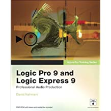 Apple Pro Training Series. Logic Pro 9 and Logic Express 9