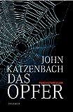 John Katzenbach: Das Opfer