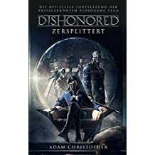 Dishonored: Roman zum Videogame
