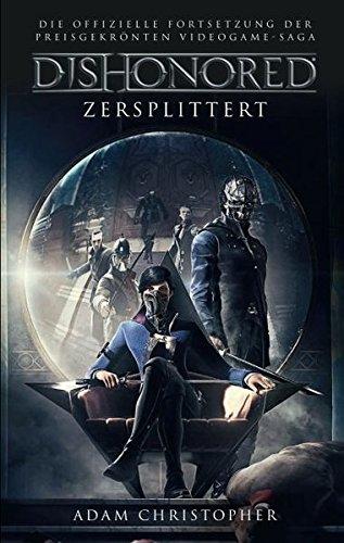 Dishonored: Roman zum Videogame