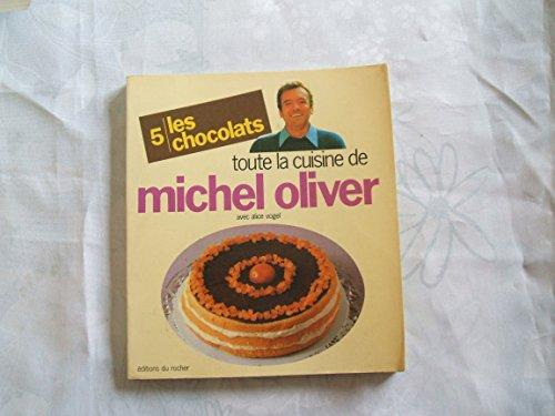 Les chocolats par Michel Oliver