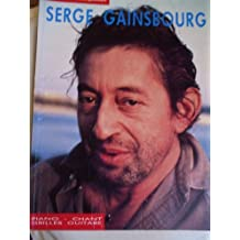 Serge Gainsbourg: Collection Grands Interp... Piano, Chant et Guitare Partitions