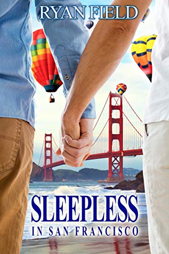 Sleepless in San Francisco (English Edition) von [Field, Ryan ]