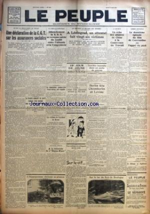 PEUPLE (LE) [No 2341] du 09/06/1927 - UNE DECLARATION DE LA C.G.T. SUR LES ASSURANCES SOCIALES - LE COMITE EXECUTIF DU PARTI RADICAL S'EST OCCUPE HIER DE L'ELECTION DE L'AUBE - OFFICIELLEMENT LA S. D. N. NE SERA PAS SAISIE DU CONFLIT ENTRE L'ALBANIE ET LA YOUGOSLAVIE - LES NEGOCIATIONS COMMERCIALES FRANCO-SUISSES SONT ENGAGEES - LES VICTIMES DE L'ACCIDENT DE BESSAY - A LA RECHERCHE DE L'OISEAU-BLANC - L'HIPPOPOTAME RECLAME SA PITANCE - A LENINGRAD, UN ATTENTAT FAIT VINGT-SIX VICTIMES - 19E JOUR par Collectif