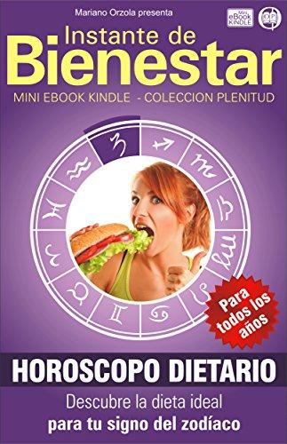 horoscopo-dietario-edicion-anual-descubre-la-dieta-ideal-para-tu-signo-del-zodiaco-instante-de-biene