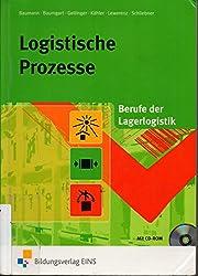 Logistische Prozesse. Berufe der Lagerlogistik (Lehr-/Fachbuch) von Gerd Baumann (2012) Gebundene Ausgabe