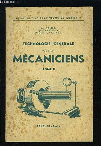 TECHNOLOGIE GENERALE POUR LES MECANICIENS TOME II