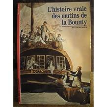 L'Histoire vraie des mutins de la Bounty